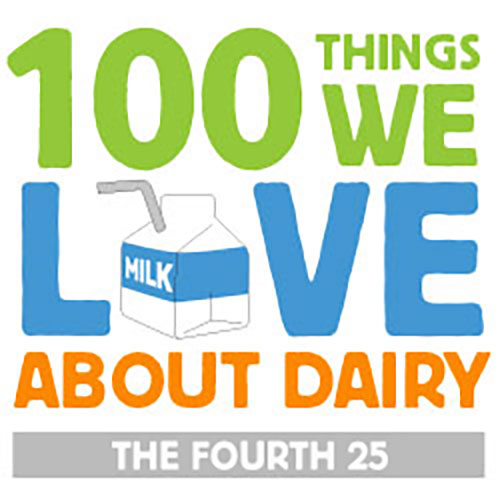 100 Things We Love About Dairy: The Third 25