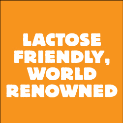 "orange background with the words ""lactose friendly, world renowned"""